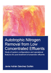 Autotrophic Nitrogen Removal from Low Concentrated Effluents: Study of System Configurations and Operational Features for Post-treatment of Anaerobic Effluents