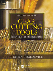 Gear Cutting Tools : Science and Engineering, Second Edition - 1st Edition book cover