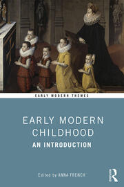 Early Modern Childhood - 1st Edition book cover