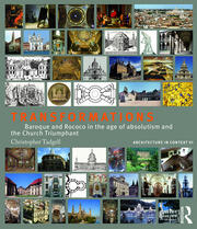 Transformations : Baroque and Rococo in the age of absolutism and the Church Triumphant - 1st Edition book cover