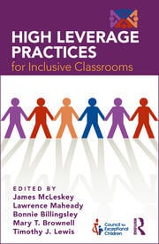 High Leverage Practices for Inclusive Classrooms - 1st Edition book cover