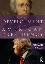The Development of the American Presidency - 3rd Edition book cover