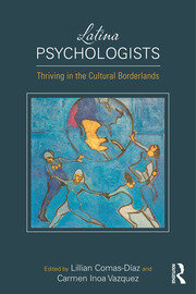 Latina Psychologists - 1st Edition book cover