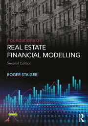 Foundations of Real Estate Financial Modelling - 2nd Edition book cover