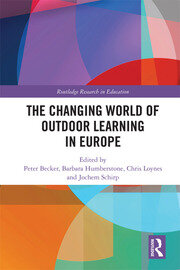 The Changing World of Outdoor Learning in Europe - 1st Edition book cover