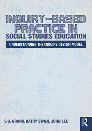 Inquiry-Based Practice in Social Studies Education - 1st Edition book cover