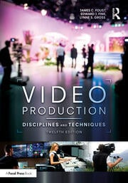 Video Production - 12th Edition book cover