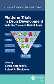 Platform Trial Designs in Drug Development: Umbrella Trials and Basket Trials