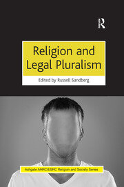 Religion and Legal Pluralism - 1st Edition book cover