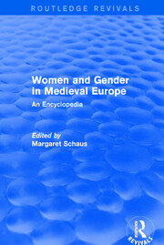 Routledge Revivals: Women and Gender in Medieval Europe (2006) - 1st Edition book cover