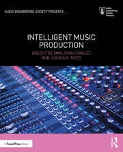 Intelligent Music Production -  1st Edition book cover