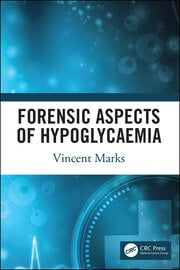 Forensic Aspects of Hypoglycaemia -  1st Edition book cover