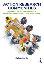 Action Research Communities : Professional Learning, Empowerment, and Improvement Through Collaborative Action Research - 1st Edition book cover