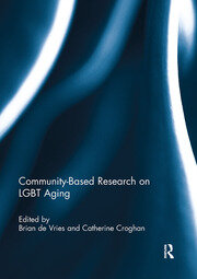 Community-Based Research on LGBT Aging - 1st Edition book cover