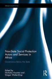 Non-State Social Protection Actors and Services in Africa - 1st Edition book cover