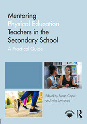 Mentoring Physical Education Teachers in the Secondary School - 1st Edition book cover