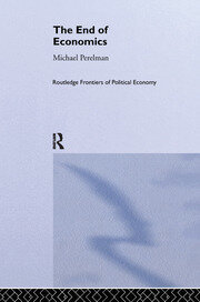 The End of Economics - 1st Edition book cover