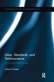 Islam, Standards, and Technoscience - 1st Edition book cover