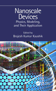 Nanoscale Devices: Physics, Modeling, and Their Application