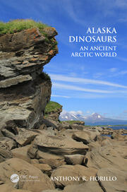 Alaska Dinosaurs - 1st Edition book cover