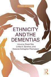 Ethnicity and the Dementias - 3rd Edition book cover