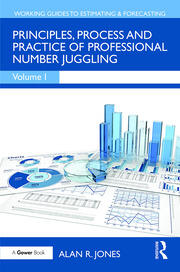 Principles, Process and Practice of Professional Number Juggling - 1st Edition book cover