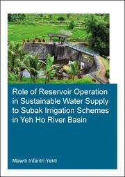 Role of Reservoir Operation in Sustainable Water Supply to Subak Irrigation Schemes in Yeh Ho River Basin: Development of Subak Irrigation Schemes: Learning from Experiences of Ancient Subak Schemes for Participatory Irrigation System Management in Bali