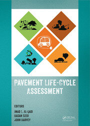 Pavement Life-Cycle Assessment: Proceedings of the Symposium on Life-Cycle Assessment of Pavements (Pavement LCA 2017), April 12-13, 2017, Champaign, Illinois, USA