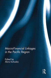Macro-Financial Linkages in the Pacific Region - 1st Edition book cover
