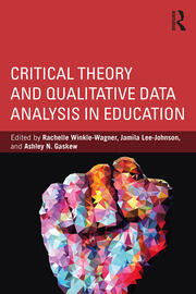 Critical Theory and Qualitative Data Analysis in Education - 1st Edition book cover