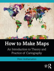 How to Make Maps - 1st Edition book cover