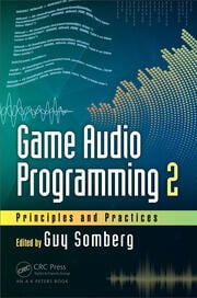 Game Audio Programming 2 - 1st Edition book cover