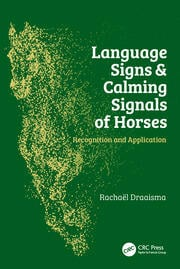 Language Signs and Calming Signals of Horses - 1st Edition book cover