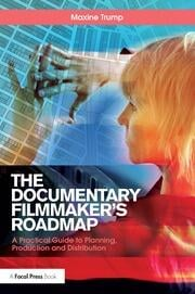 The Documentary Filmmaker's Roadmap - 1st Edition book cover