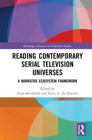 Reading Contemporary Serial Television Universes: A Narrative Ecosystem Framework