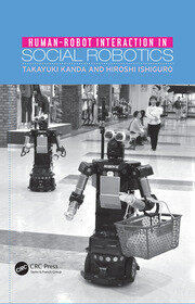 Human-Robot Interaction in Social Robotics - 1st Edition book cover