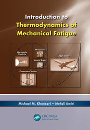 Introduction to Thermodynamics of Mechanical Fatigue - 1st Edition book cover