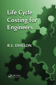 Life Cycle Costing for Engineers - 1st Edition book cover