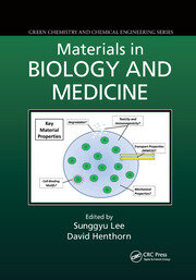 Materials in Biology and Medicine - 1st Edition book cover