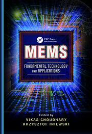 MEMS: Fundamental Technology and Applications