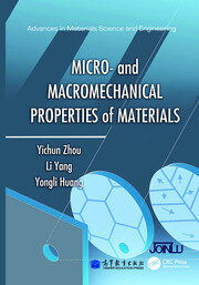 Micro- and Macromechanical Properties of Materials - 1st Edition book cover
