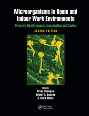 Microorganisms in Home and Indoor Work Environments - 2nd Edition book cover