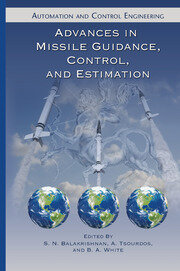 Advances in Missile Guidance, Control, and Estimation - 1st Edition book cover