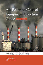Air Pollution Control Equipment Selection Guide - 2nd Edition book cover