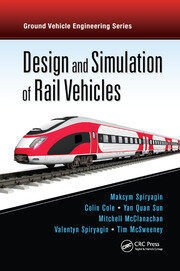 Design and Simulation of Rail Vehicles - 1st Edition book cover