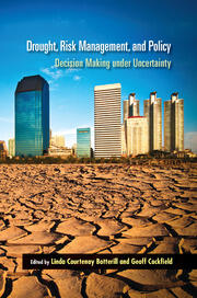 Drought, Risk Management, and Policy - 1st Edition book cover