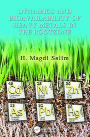 Dynamics and Bioavailability of Heavy Metals in the Rootzone - 1st Edition book cover