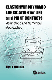 Elastohydrodynamic Lubrication for Line and Point Contacts - 1st Edition book cover