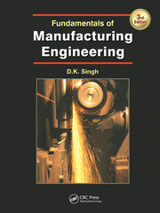 Fundamentals of Manufacturing Engineering, Third Edition - 3rd Edition book cover