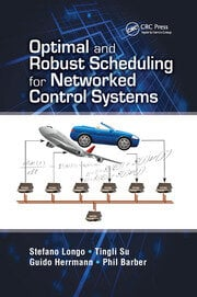 Optimal and Robust Scheduling for Networked Control Systems - 1st Edition book cover